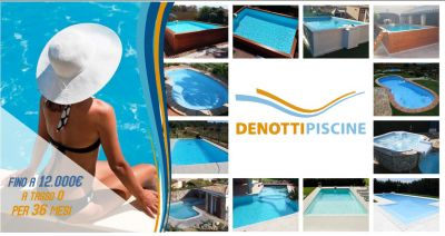 denotti offerta costruzione installazione piscine tasso zero 36 mesi