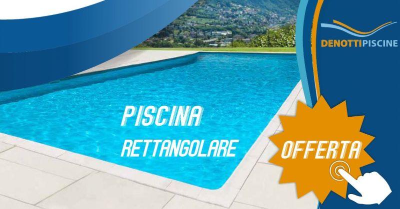 DENOTTI offerta kit piscina rettangolare pannelli acciaio Astral