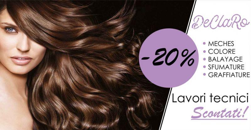 DECLARO HAIR & NAILS Selargius - offerta lavori tecnici trattamenti colore capelli