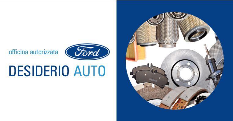 DESIDERIO AUTO SAS offerta ricambi originali ford - occasione vendita autoricambi ford