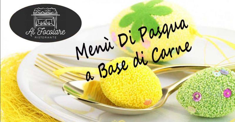 Offerta Ristorante Menù Di Pasqua a base Carne Ariccia - Occasione mangiare a Pasqua ad Albano