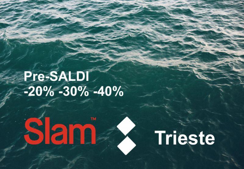 SLAM TRIESTE offerta pre saldi 2019 - promozione sconti collezione slam primavera estate
