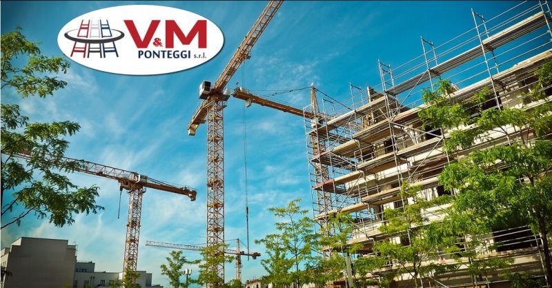 VM PONTEGGI offerta fornitura e montaggio ponteggi - occasione vendita e noleggio di ponteggi