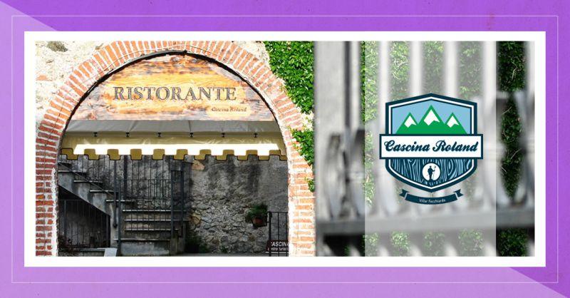 CASCINA ROLAND - offerta ristorante pranzi cene lavoro fuori torino