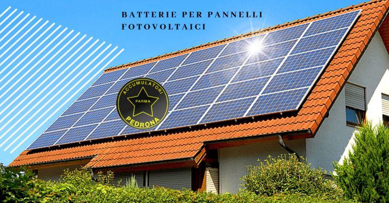 Offerte Batterie Pannelli Fotovoltaici Parma  Batterie Pannelli Fotovoltaici Parma
