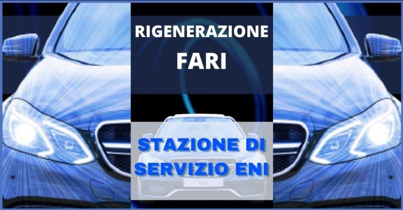 occasione rigenerazione fari auto Lucca - offerta Trattamento Rigenerazione Fari Auto