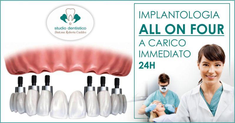 Studio Dentistico Dott ssa Caddeo Sardara - offerta implantologia all on four a carico immediato