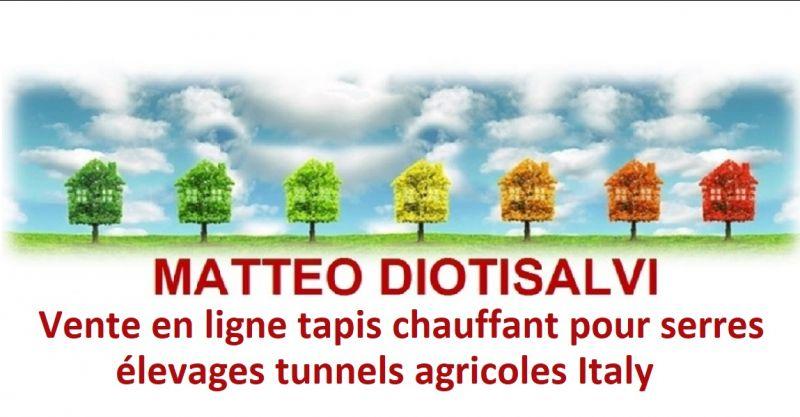 DIOTISALVI MATTEO - Vente en ligne tapis chauffant pour serres élevages tunnels agricoles Italy