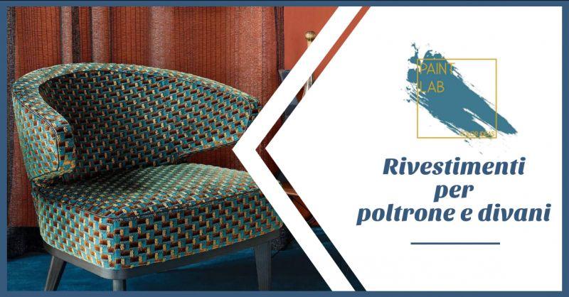 PAINT LAB - offerta vendita tessuti per rivestimento divani e poltrone napoli