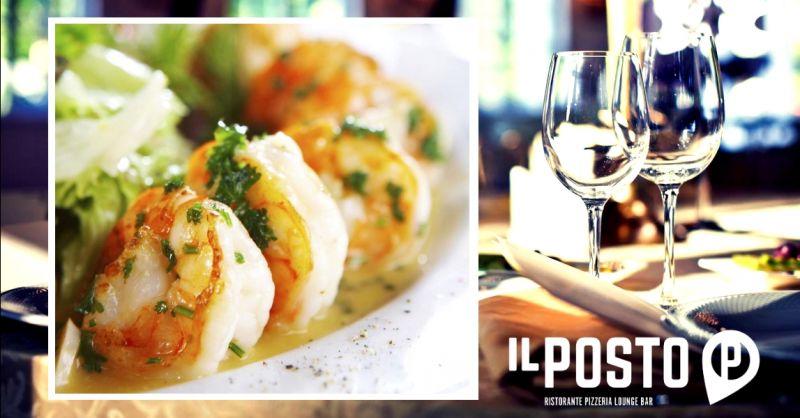 IL POSTO - migliore ristorante specialità cucina di mare Castel d'Azzano Verona