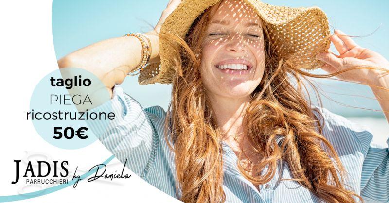 offerta taglio piega ricostruzione capelli osimo - occasione trattamento ricostituente capelli