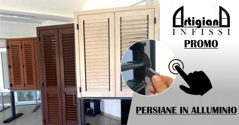 ARTIGIANA INFISSI - promozione persiane con lamelle orientabili in alluminio Aurora