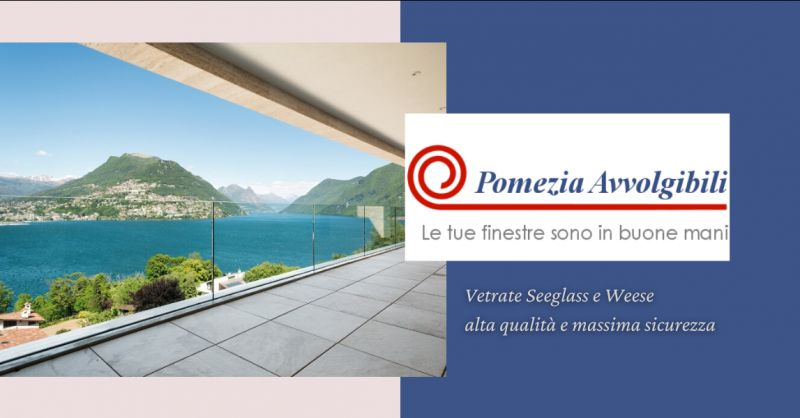 offerta vetrate Seeglass Roma - occasione vetrate su misura Weese Albano Laziale