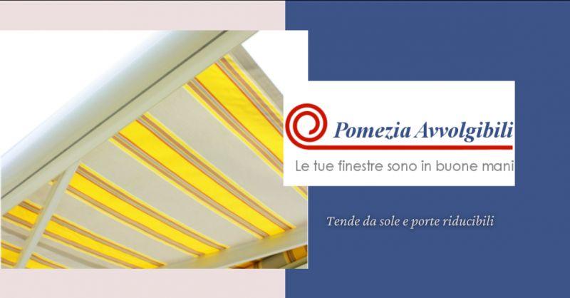 offerta vendita tende da sole Anzio - occasione porte riducibili albano Roma