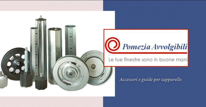 offerta vendita accessori per tapparelle Pomezia - occasione vendita guide per tapparelle Ardea