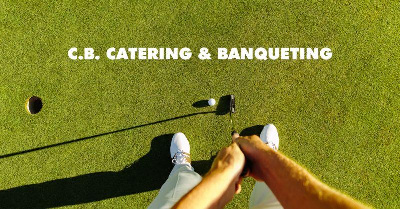 C.B. CATERING & BANQUETING - offerta organizzazione eventi golf club torino