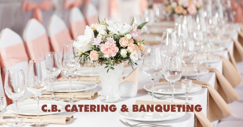 C.B. CATERING & BANQUETING - offerta organizzazione feste di matrimonio torino