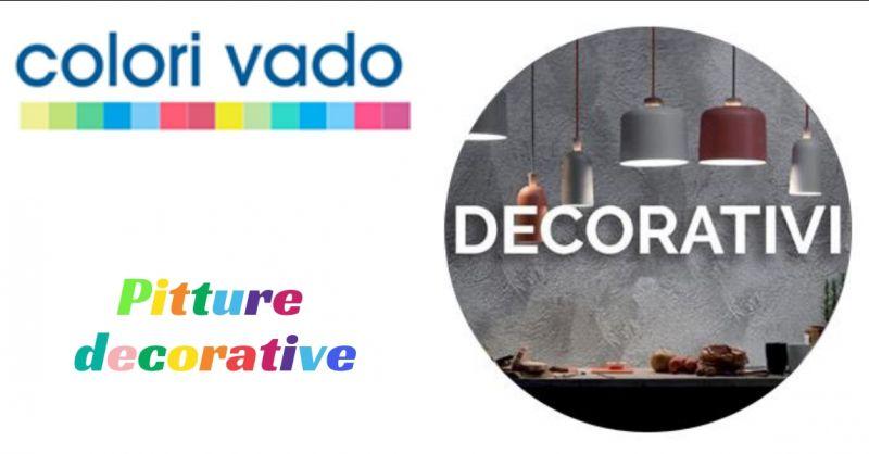 Colori vado - offerta pitture decorative a vado ligure - promozione colori vado savona