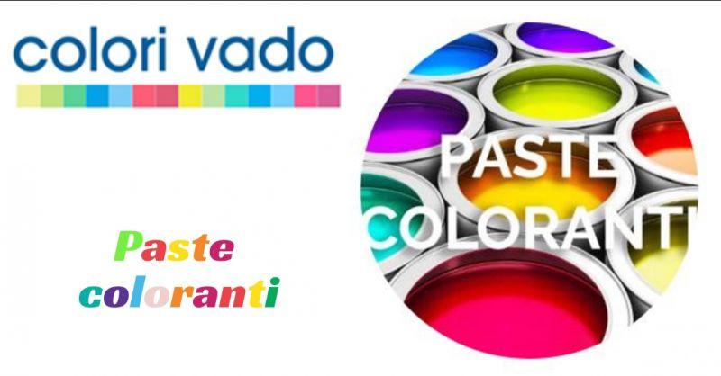 Colori Vado - offerta paste coloranti a Vado Ligure - promozione colori vado vado ligure savona