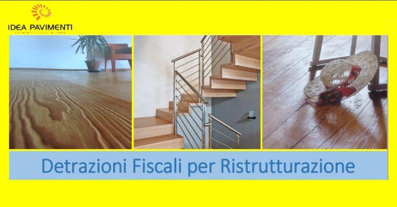 Offerta detrazioni fiscali per ristrutturazione casa pavimenti scale e finestre Treviso Veneto