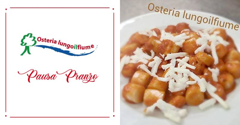 OSTERIA LUNGO IL FIUME - offerta pausa pranzo menu fisso corridonia