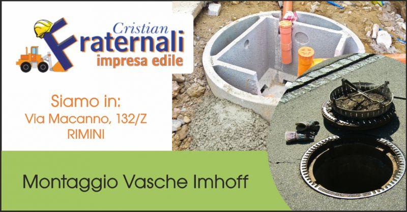 impresa edile fraternali offerta montaggio vasche imhoff rimini - occasione edilizia rimini