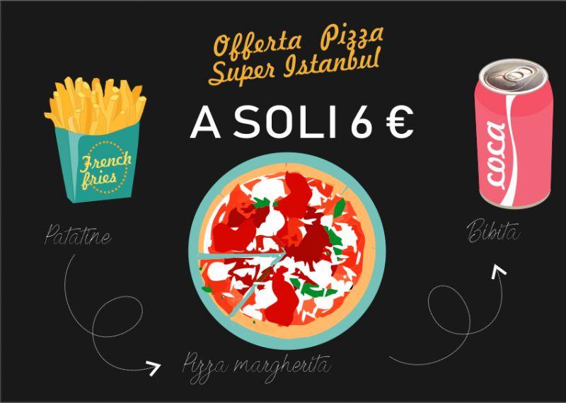 SUPER ISTANBUL offerta menu pizza - promozione pizza bibita patatine sesto san giovanni