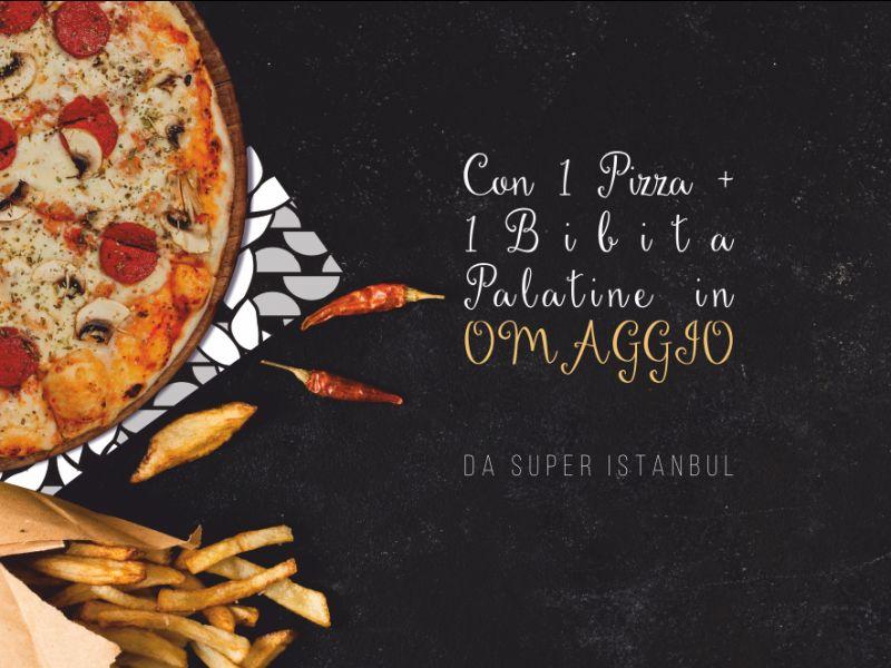 SUPER ISTANBUL offerta porzione di patatine gratis – menu pizza patate fritte sesto san giovanni