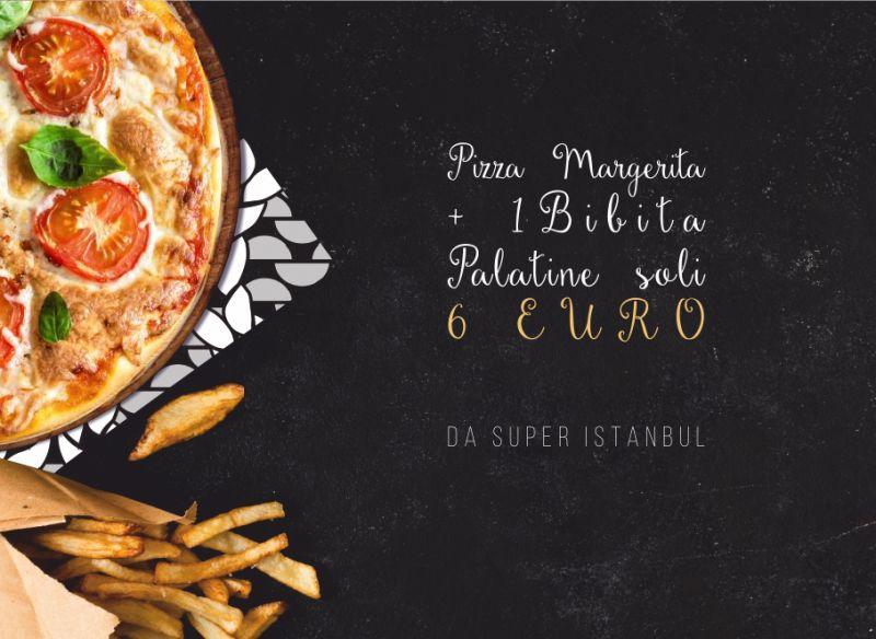 SUPER ISTANBUL offerta menu economico - promo pizza bibita patatine metro sesto rondo