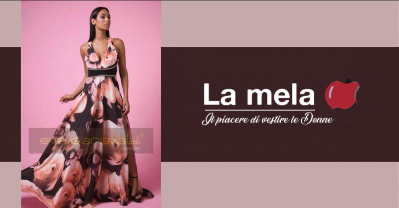 LA MELA BOUTIQUE offerta boutique cerimonia abiti latina - occasione boutique alta moda aprilia