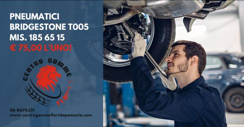 Offerta pneumatici 185 65 15 bridgestone nettuno - occasione gomme Bridgestone genzano di roma