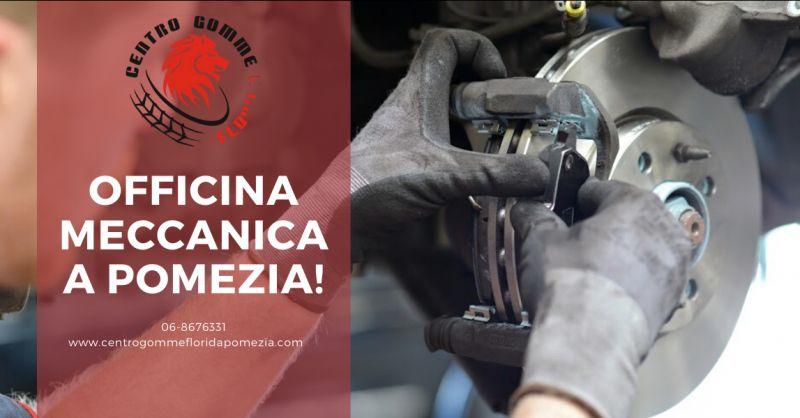 CENTRO GOMME FLORIDA offerta officina meccanica pomezia - occasione autofficina ardea