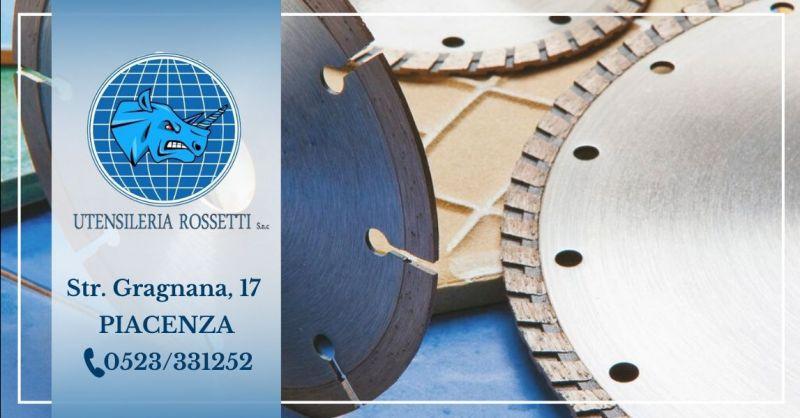 Offerta fornitura utensili da lavoro diamantati Piacenza - Occasione vendita utensili meccanici da lavoro