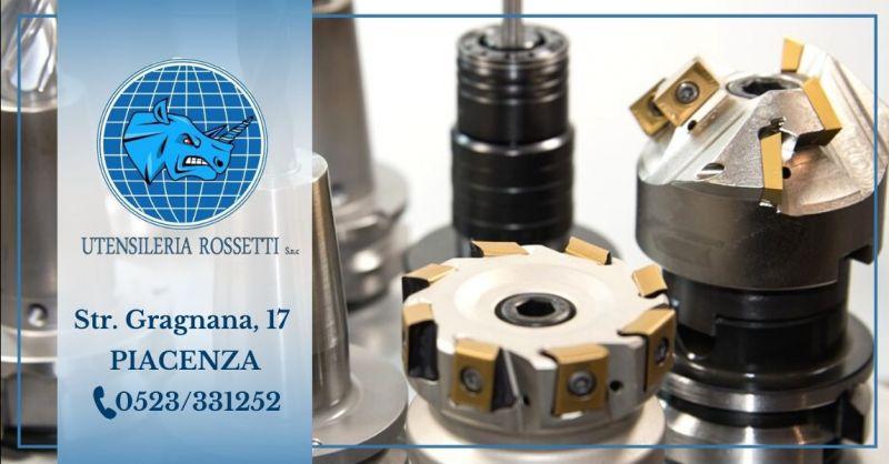 Occasione affilatura utensili da lavoro - Offerta progettazione produzione utensili speciali a disegno Piacenza
