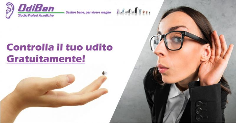 ODIBEN CONTROLLO UDITIVO GRATUITO - OFFERTA PROTESI ACUSTICHE INVISIBILI ULTIMA GENERAZIONE