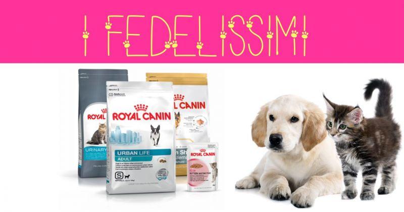 I FEDELISSIMI negozio animali - offerta alimenti cani e gatti Royal Canin