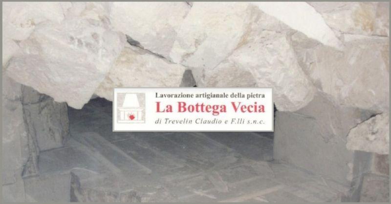LA BOTTEGA VECIA - Promozione laboratorio artigianale lavorazione prietra di Vicenza