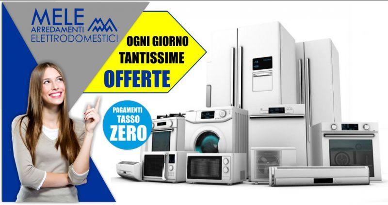 MELE ARREDAMENTI - promozione elettrodomestici da incasso o a libera installazione