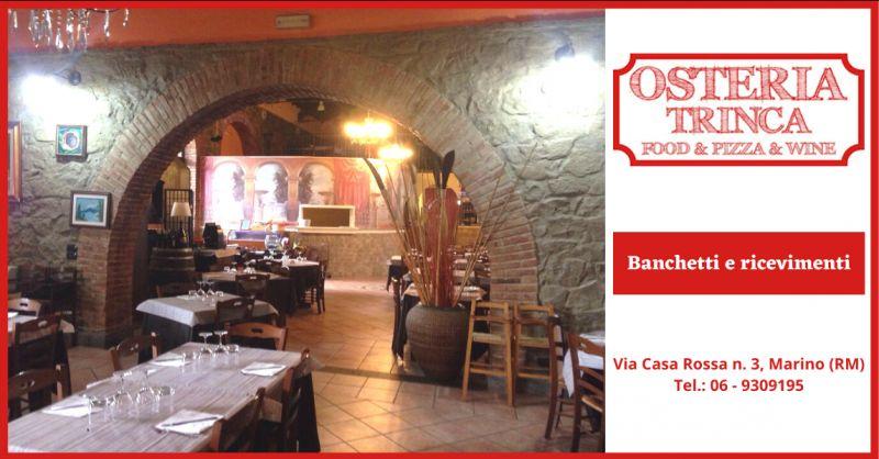 Offerta ristoranti per banchetti genzano di roma - occasione ristorante per ricevimenti roma
