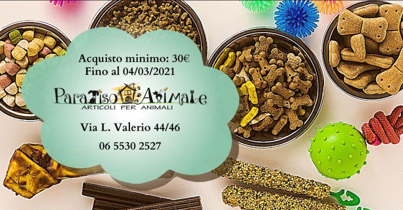 PARADISO ANIMALE - Offerta cibo per animali scontato Roma Marconi