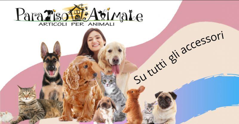 PARADISO ANIMALE - Offerta vendita articoli e accessori per animali Roma Marconi