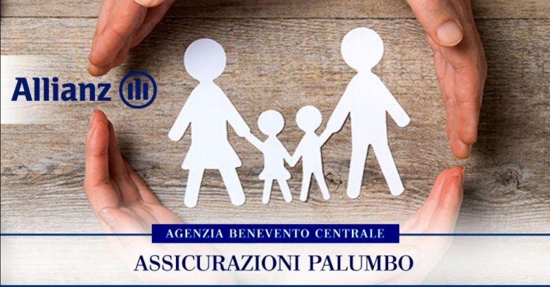 Offerta migliore polizza sulla salute Benevento - occasione polizza per tutelare la famiglia