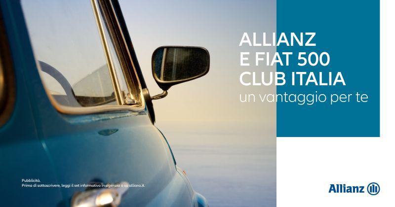 Offerta Convenzione Allianz FIAT 500 Club Benevento - Occasione Agevolazioni FIAT 500 Club Allianz
