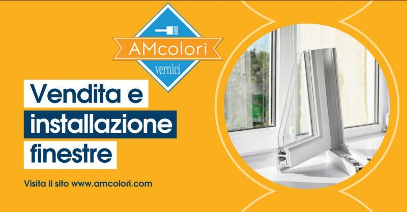 AM COLORI - Offerta vendita e installazione finestre Nettuno