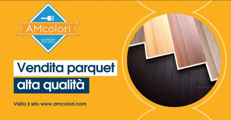 AM COLORI - Offerta vendita rivestimento parquet Pomezia