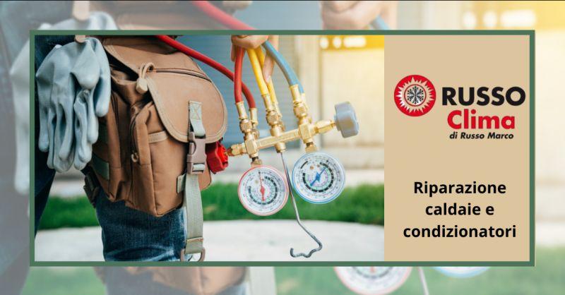 RUSSO Offerta servizio assistenza caldaie anzio - occasione riparazione condizionatori ardea