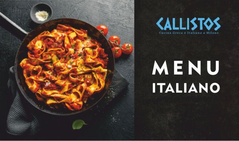 RISTORANTE CALLISTOS offerta menu prezzo fisso cucina italiana  - promozione pranzo di lavoro