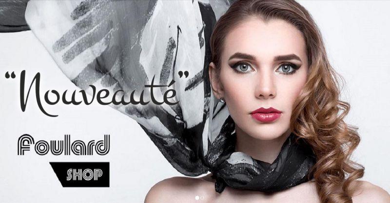 Nouveauté - Azienda Italiana produzione collezioni sciarpe foulard e pashmine personalizzate