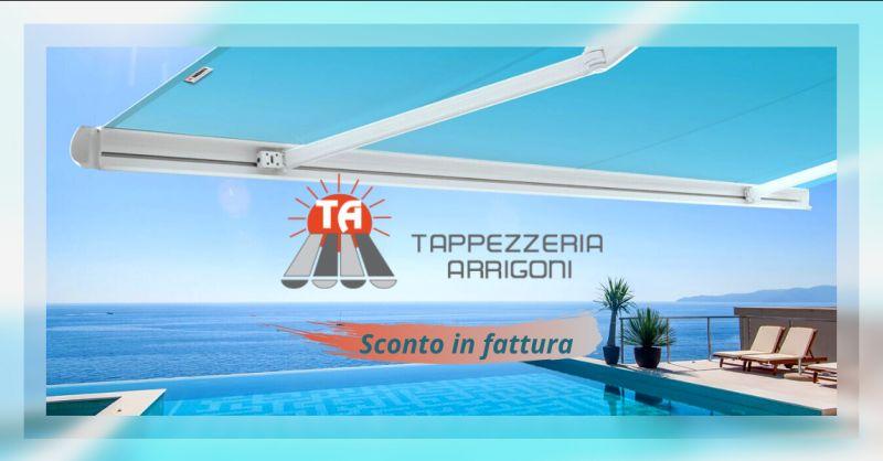 Offerta tende Arquati sconto in fattura Bergamo - occasione tende da sole Arquati Bergamo
