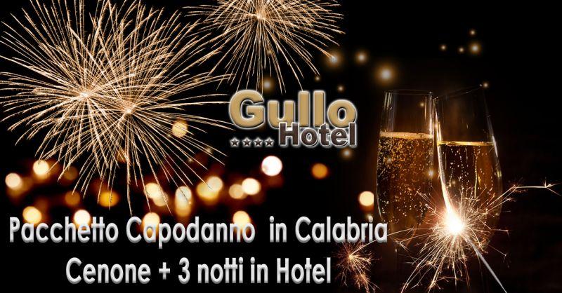 Offerta pacchetti hotel cenone capodanno e pernottamento in Calabria - Occasione Capodanno Catanzaro